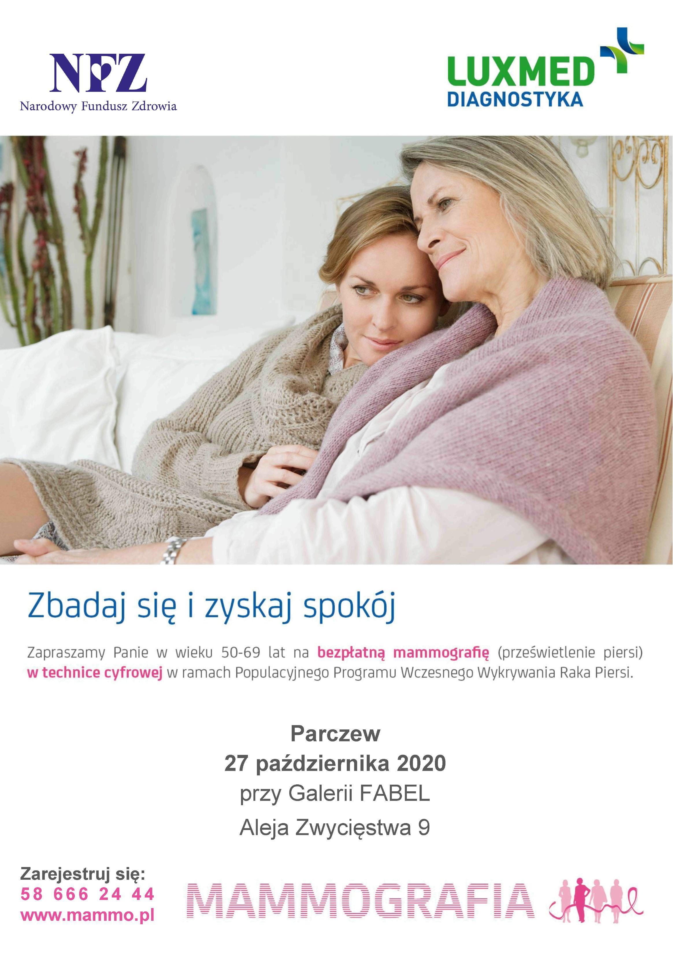 Zapraszamy na badanie mammograficzne w Parczewie 27 października 2020 w godzinach od 9.00 do 16.00 przy Galerii FABEL, Aleja Zwycięstwa 9.